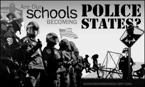 schools are police state