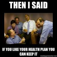 http://thecommonsenseshow.com/siteupload/2013/12/if-you-like-your-health-care-plan-you-can-keep-it.png