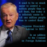 Brzezinski ?Easier to kill a million ...""