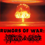 ukraine rumors of war
