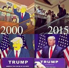 I would have been overcome if the Simpsons had predicted Trumps record-setting Saturday Night Live appearance in the Fall of 2015.